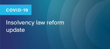 COVID 19: insolvency law reform update