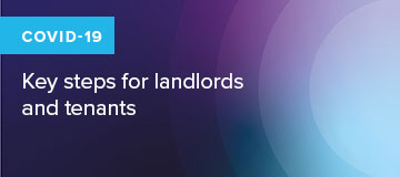COVID-19: Key steps for landlords and tenants
