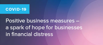 Coronavirus (COVID-19): Positive business measures – a spark of hope for businesses in financial distress